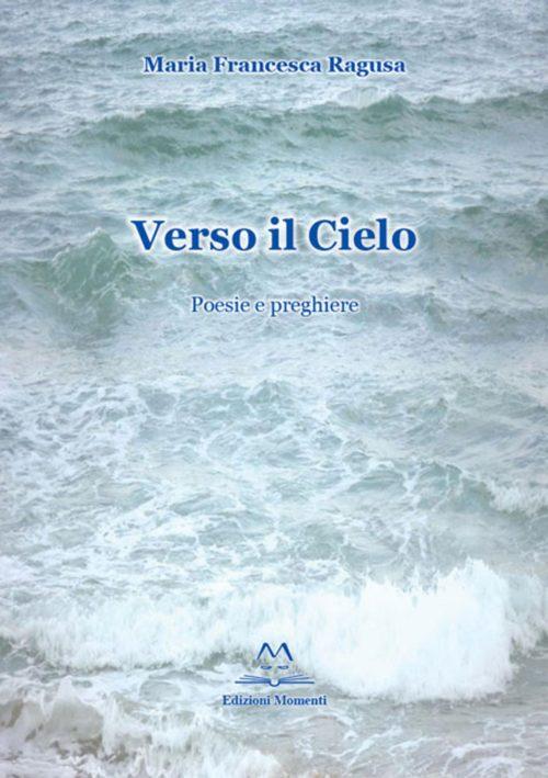 Verso il Cielo di Maria Francesca Ragusa