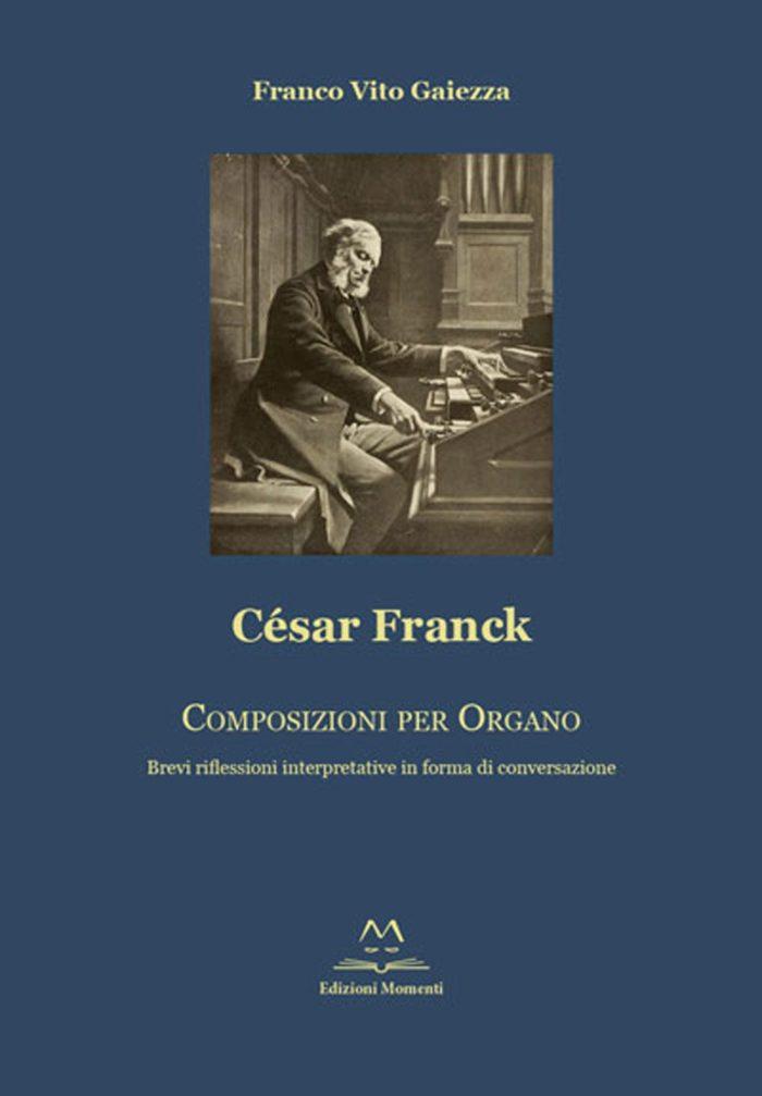 César Franck di Franco Vito Gaiezza