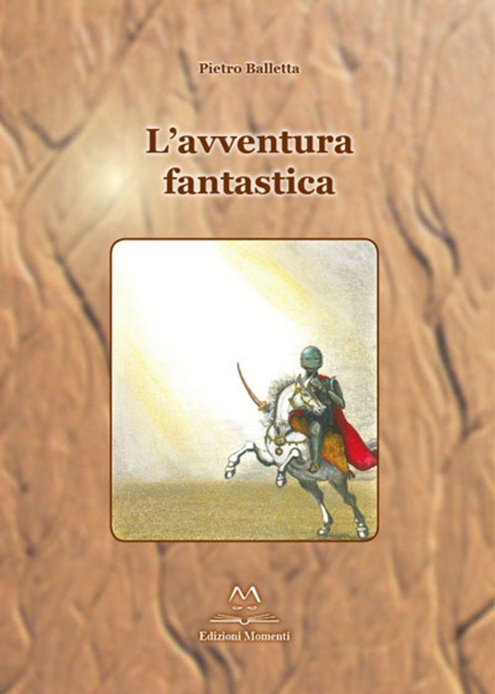 L'avventura fantastica di Pietro Balletta
