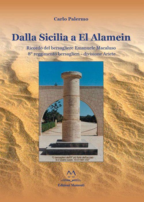 Dalla Sicilia ad El Alamein di Carlo Palermo