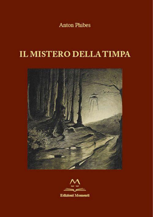 Il mistero della Timpa di Anton Phibes