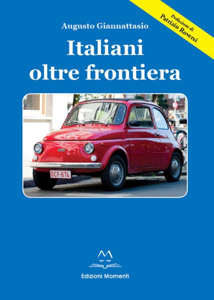 Italiani oltre frontiera di Augusto Giannattasio