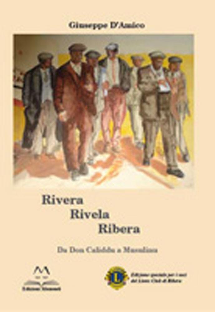 Rivera Rivela Ribera di Giuseppe D'Amico
