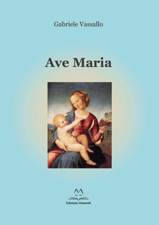 Ave Maria di Gabriele Vassallo