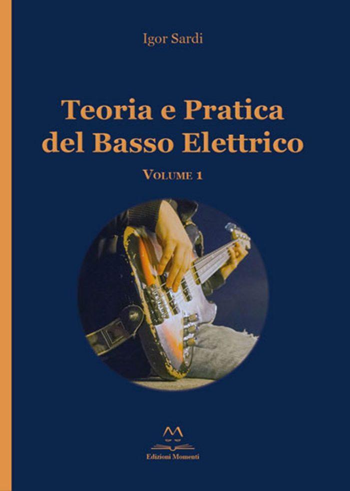 Teoria e pratica del Basso Elettrico di Igor Sardi