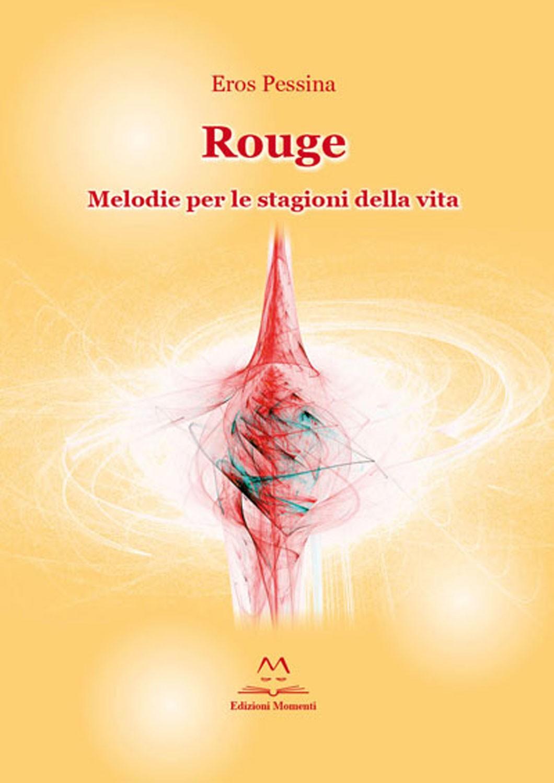 Rouge di Eros Pessina