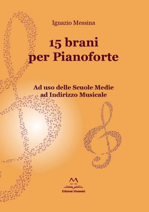 15 brani per pianoforte di Ignazio Messina