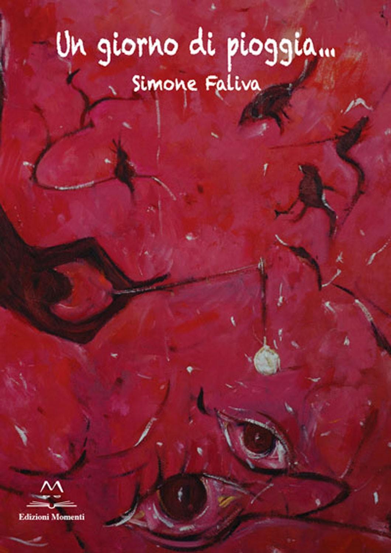 Un giorno di pioggia di Simone Faliva