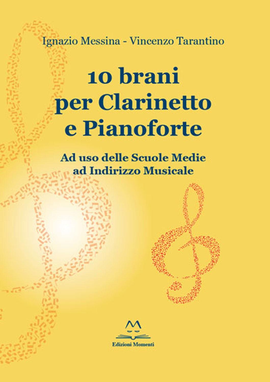 10 brani per clarinetto e pianoforte di Messina e Tarantino