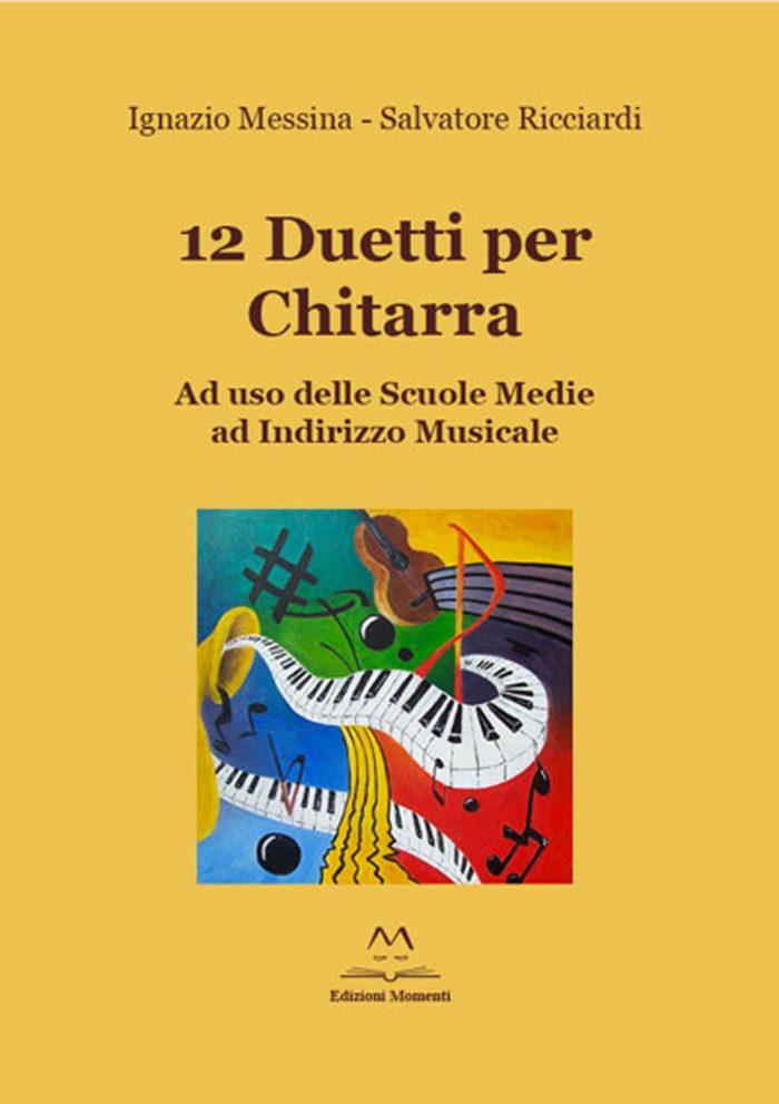 12 duetti per chitarra di I. Messina e S. Ricciardi