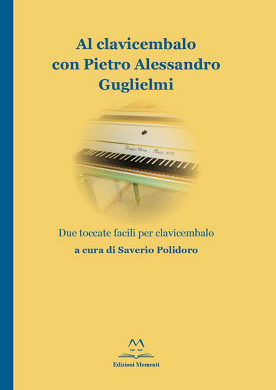Al clavicembalo con Pietro Alessandro Guglielmi di Saverio Polidoro