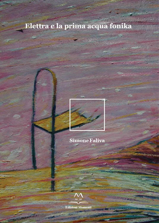 Elettra e la prima acqua fonika di Simone Faliva