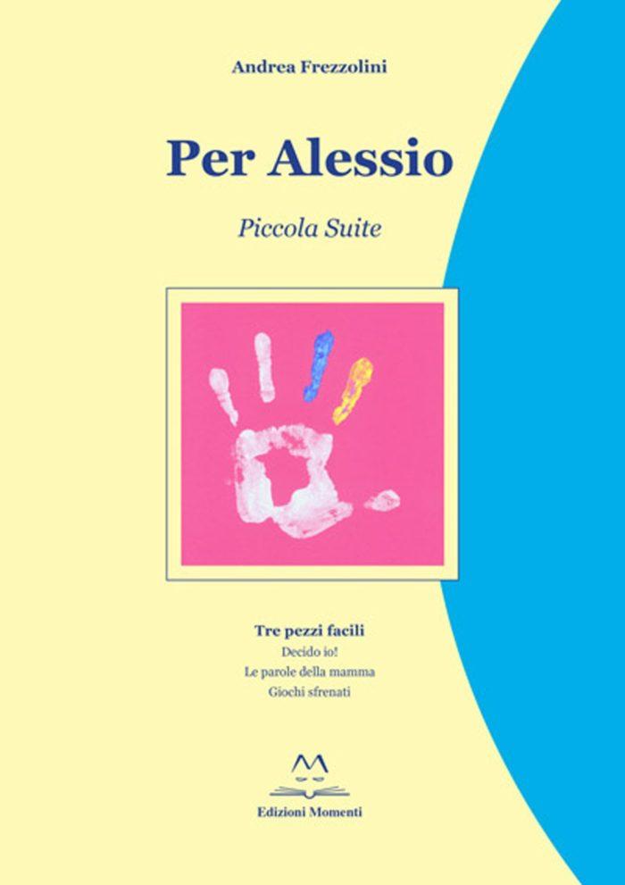 Per Alessio di Andrea Frezzolini