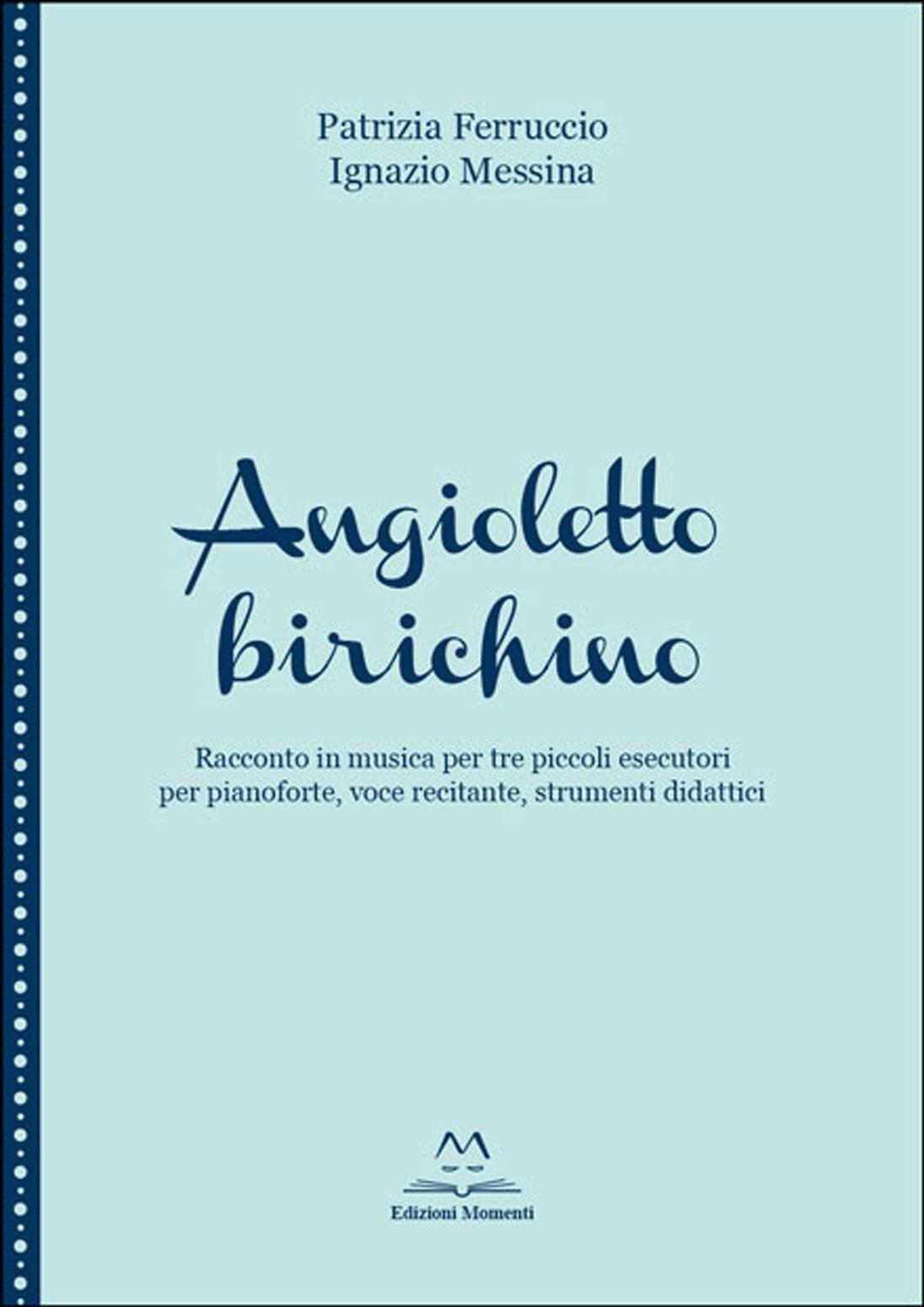 Angioletto birichino di P. Ferruccio e I. Messina