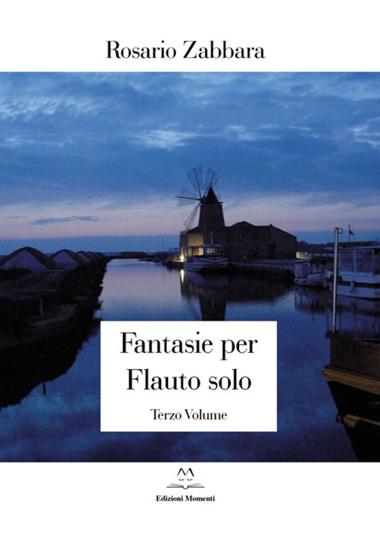 Fantasie per flauto solo (vol.3) di Rosario Zabbara