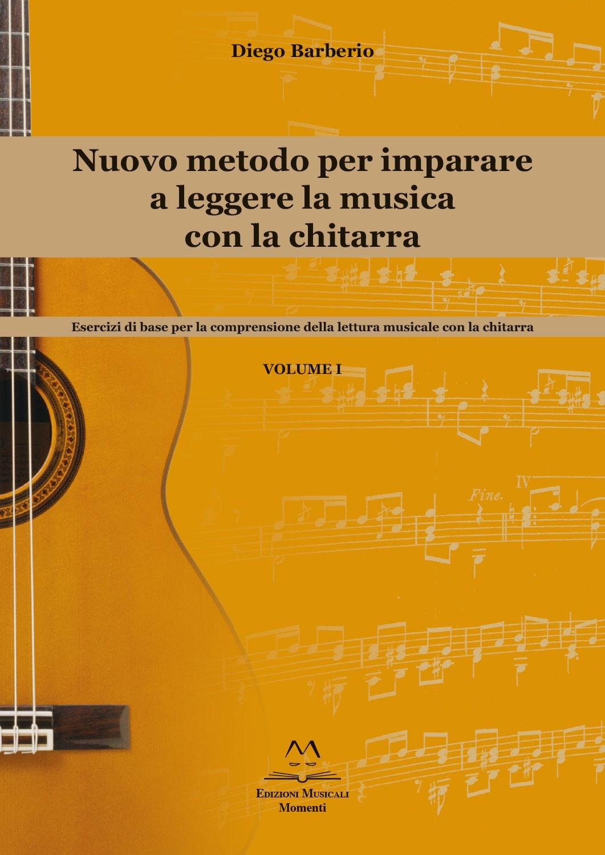 Nuovo metodo per imparare a leggere la musica con la chitarra di Diego Barberio