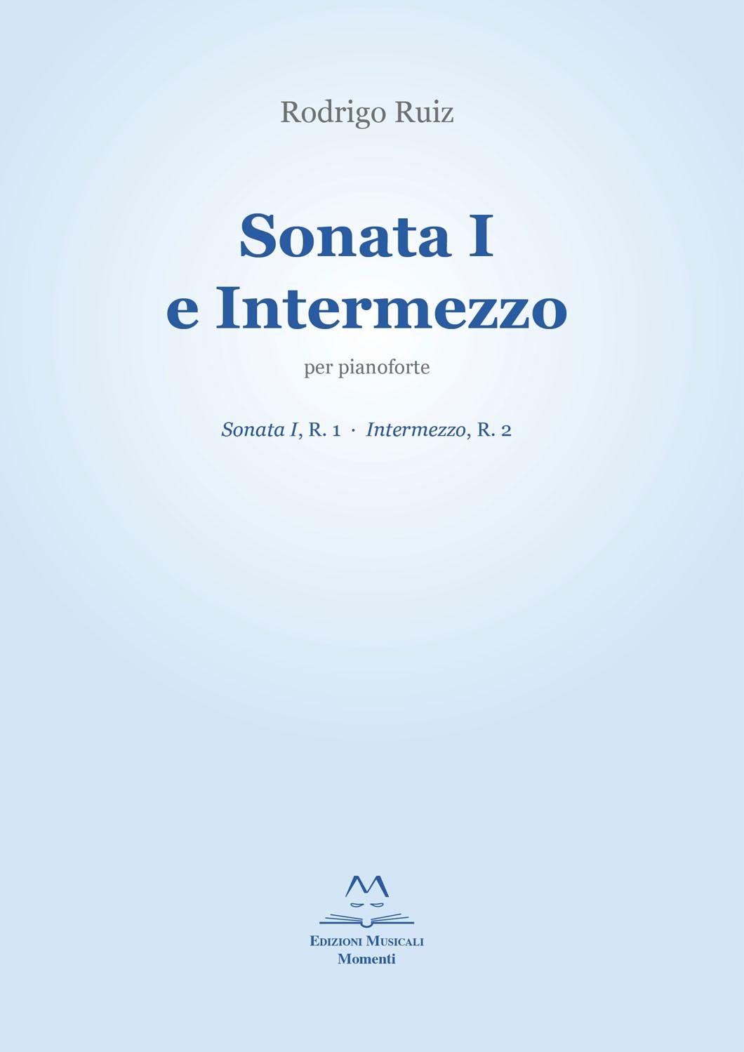 Sonata I e Intermezzo di Rodrigo Ruiz