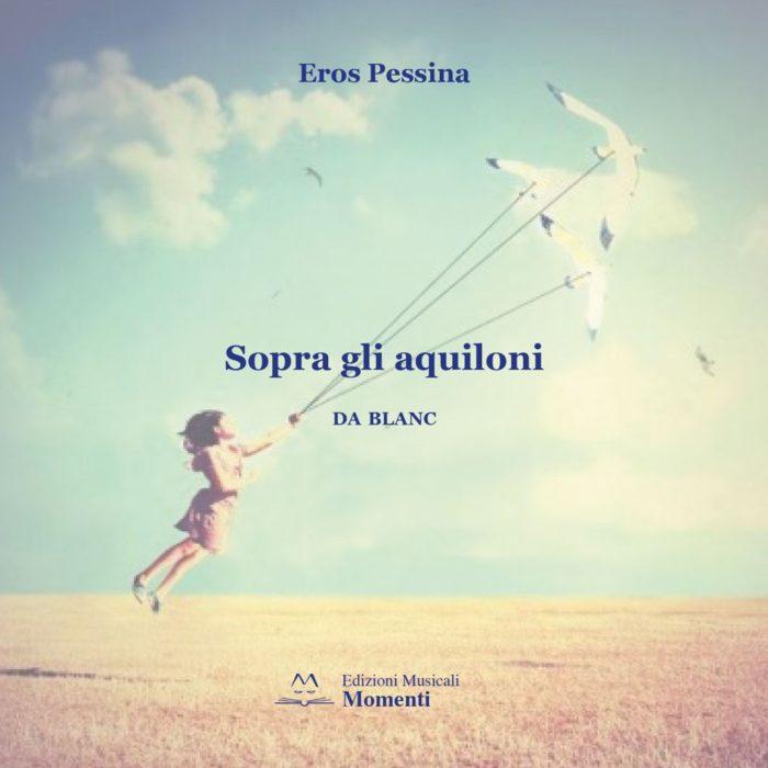 Sopra gli aquiloni CD di Eros Pessina