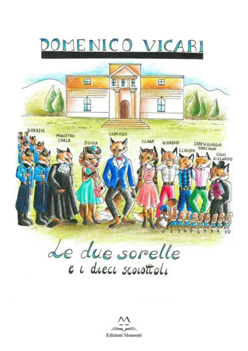 Le due sorelle e i dieci scoiattoli di Domenico Vicari