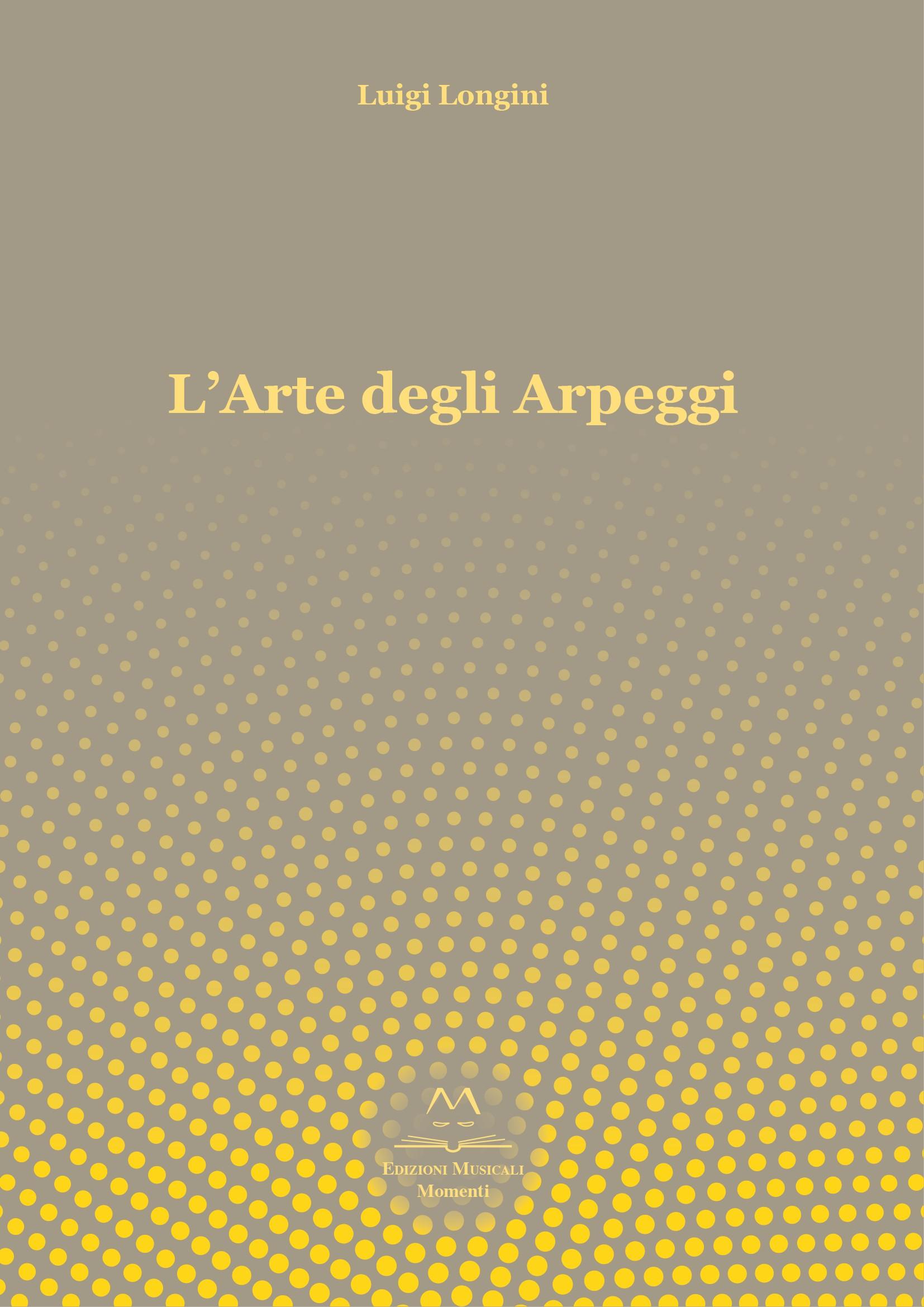 L'Arte degli Arpeggi di Luigi Longini