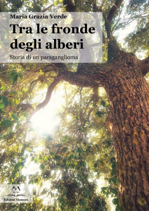Tra le fronde degli alberi di Maria Grazia Verde