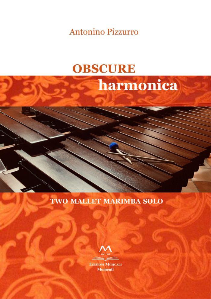 Obscure Harmonica di Antonino Pizzurro