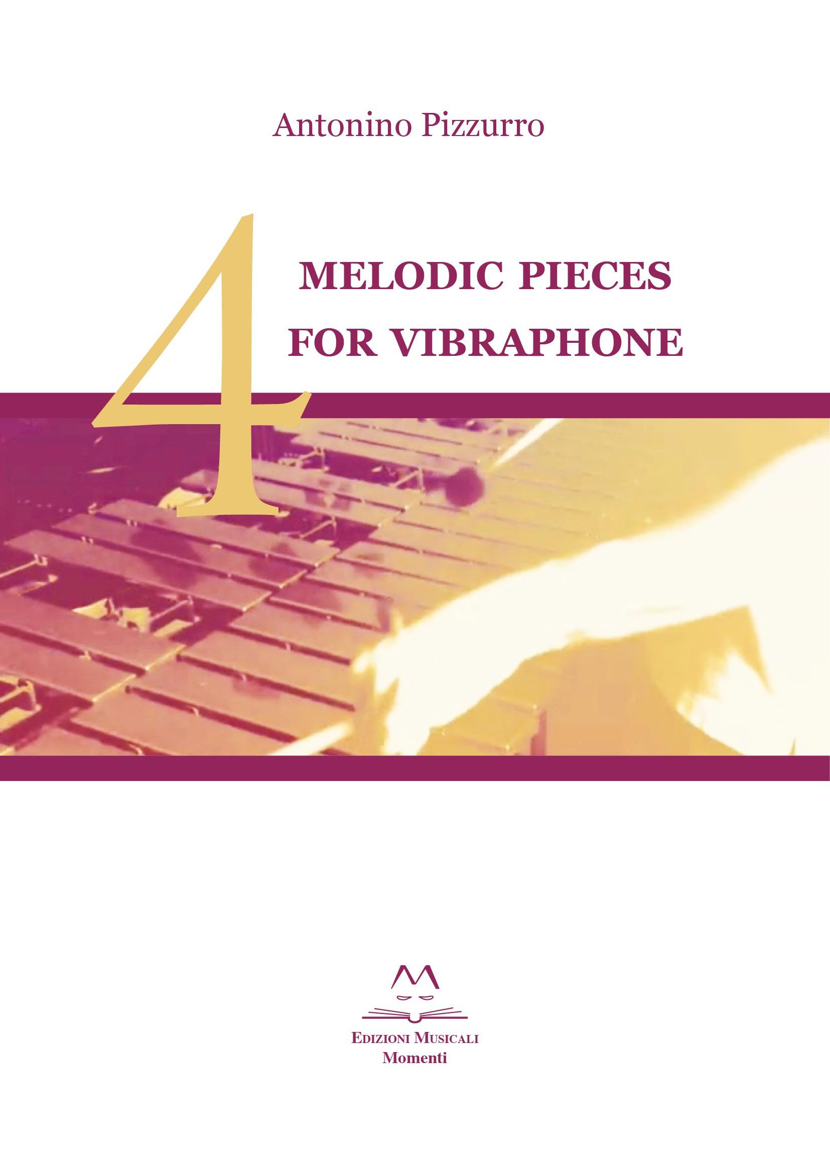 4 Melodic pieces for vibraphone di Antonino Pizzurro