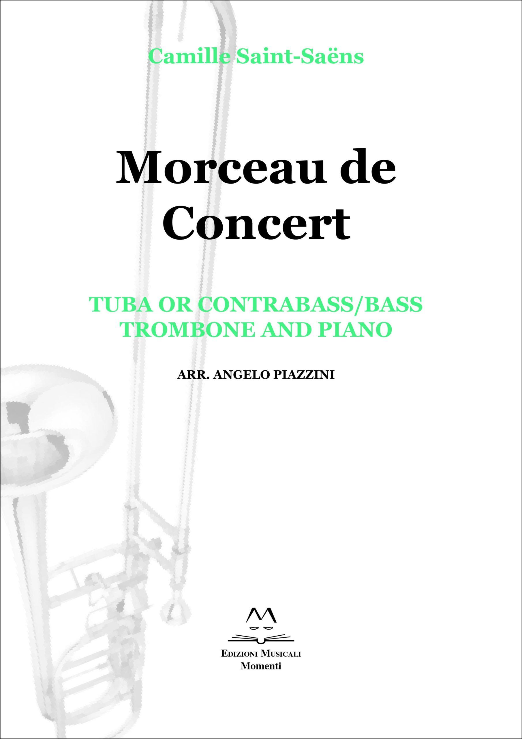 Morceau de Concert - Tuba or contrabass/bass, trombone and piano arr. Angelo Piazzini