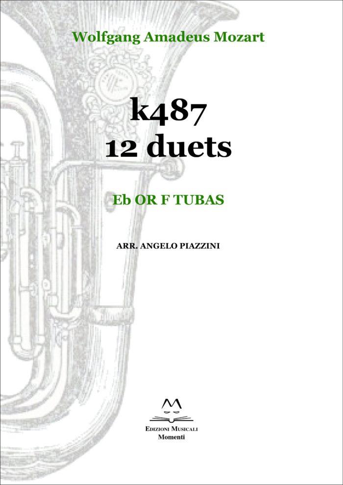 K487 12 duets. Eb or F tubas arr. Angelo Piazzini