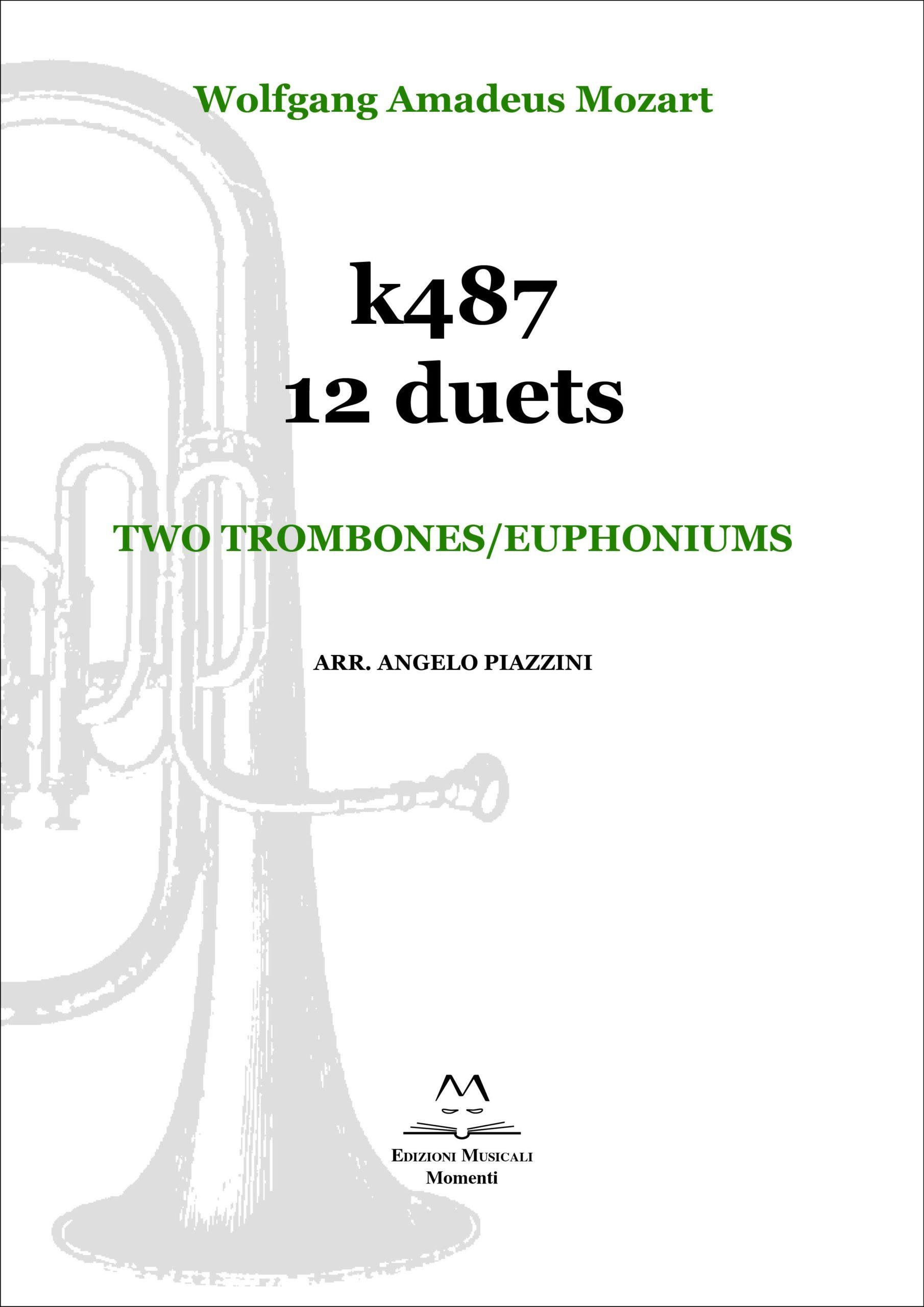 K487 12 duets. Two trombones/euphoniums arr. Angelo Piazzini