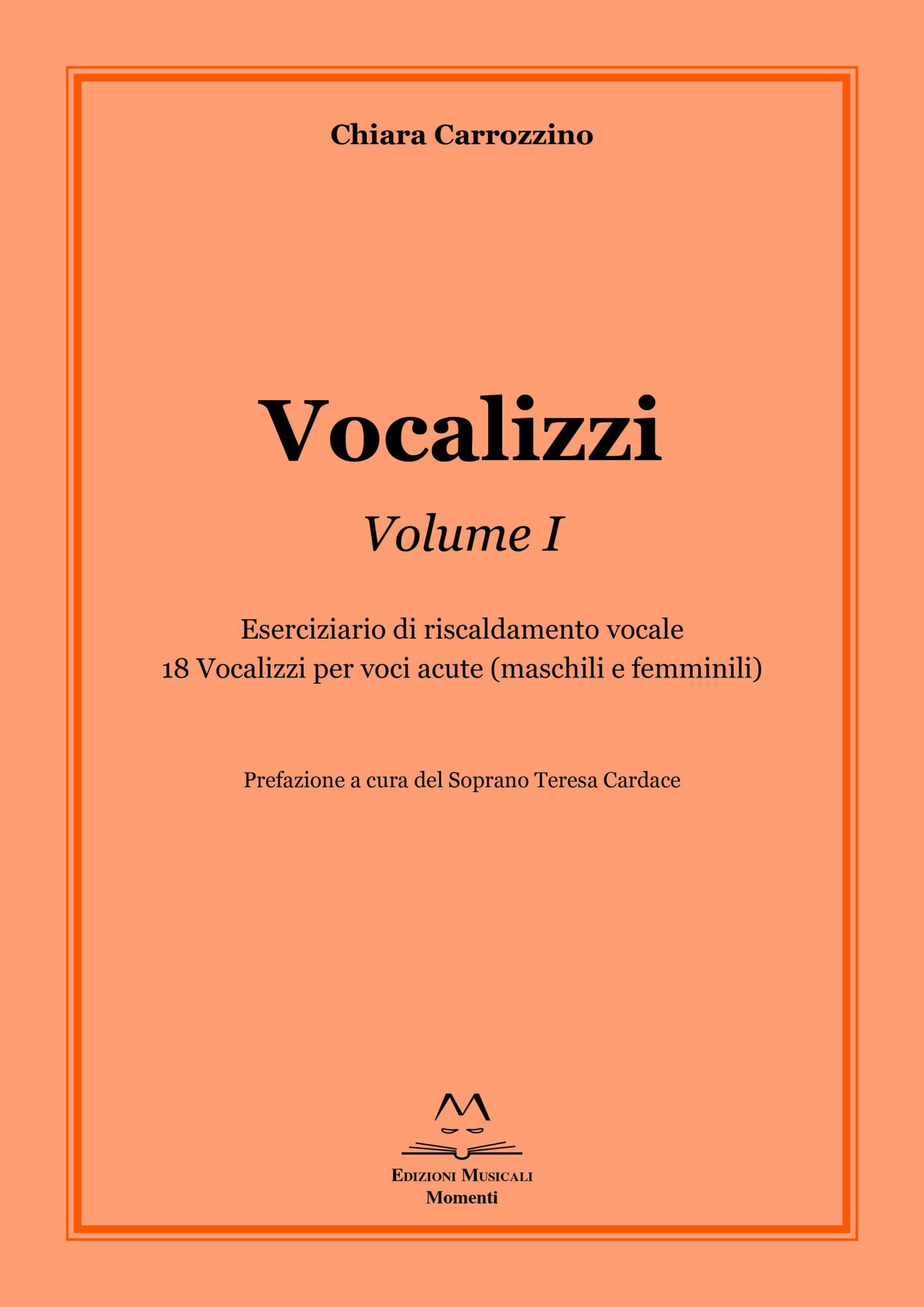 Vocalizzi Vol. I di Chiara Carrozzino