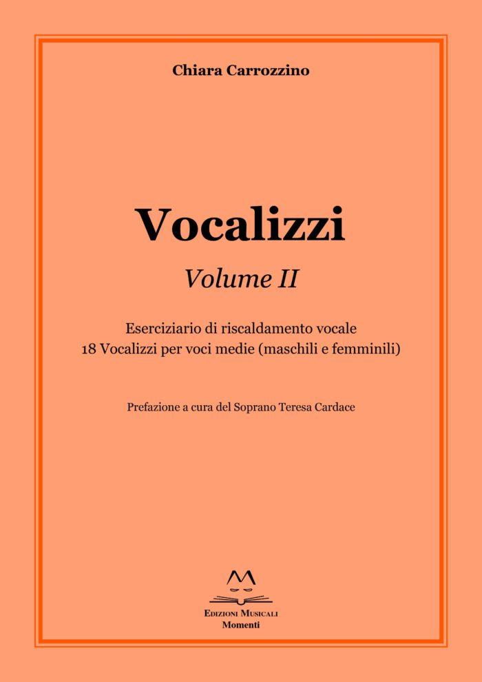 Vocalizzi Vol. II di Chiara Carrozzino