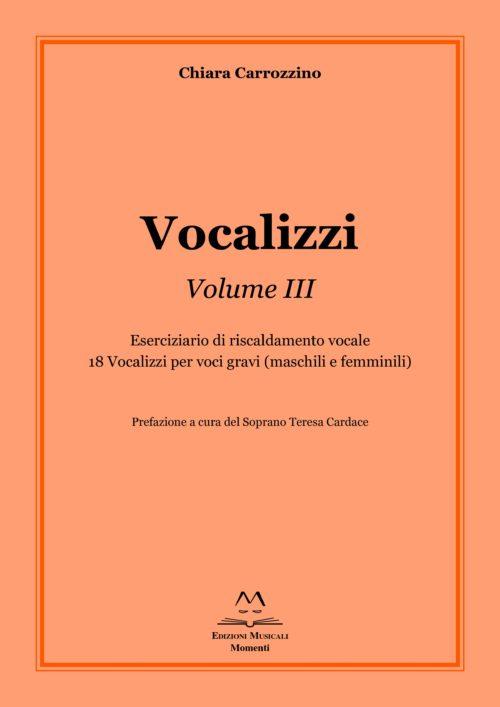 Vocalizzi Vol. III di Chiara Carrozzino