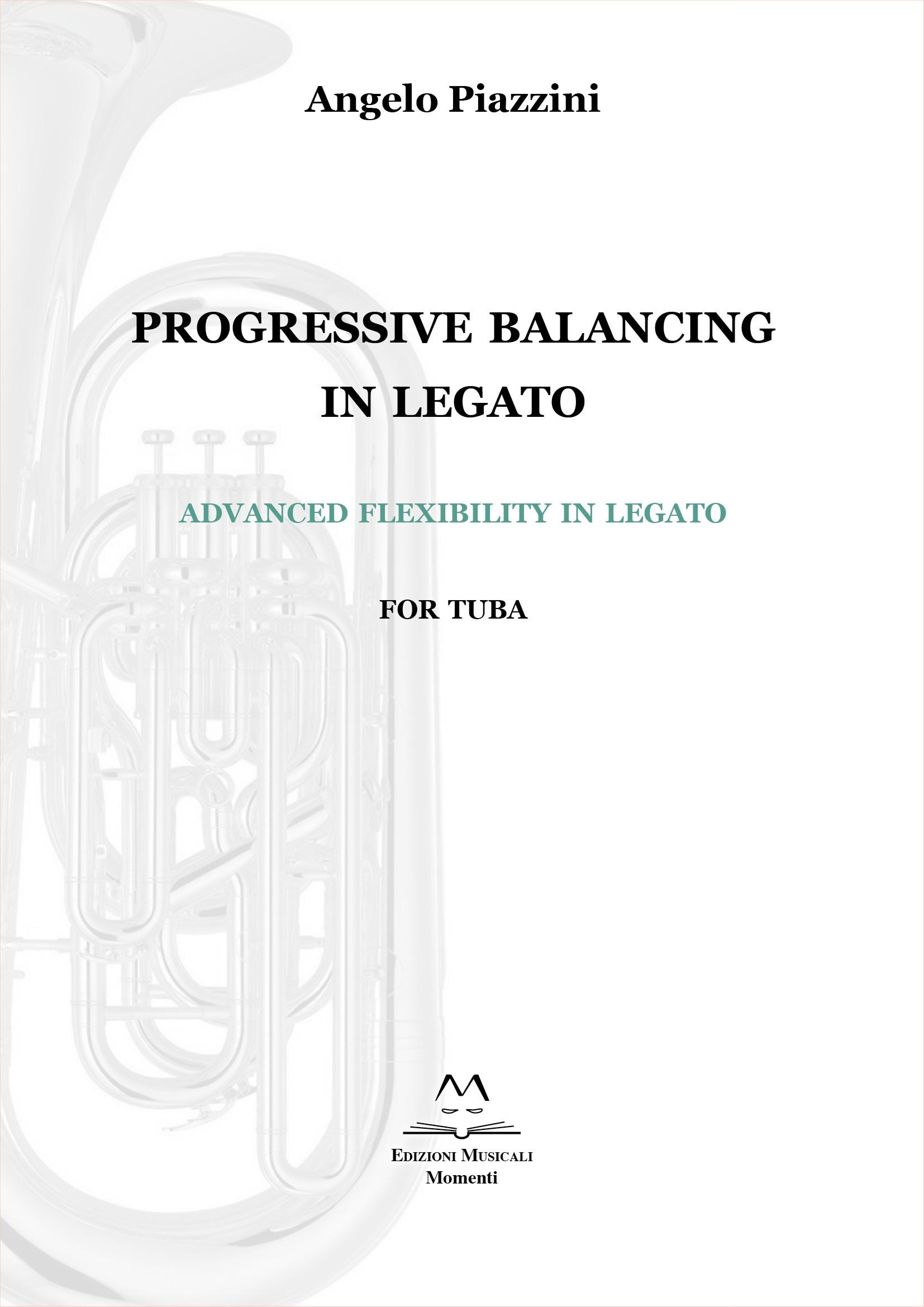 Progressive Balancing in Legato for Tuba di Angelo Piazzini