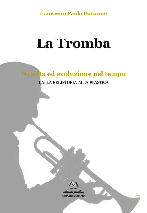 La Tromba di Francesco Paolo Bonanno