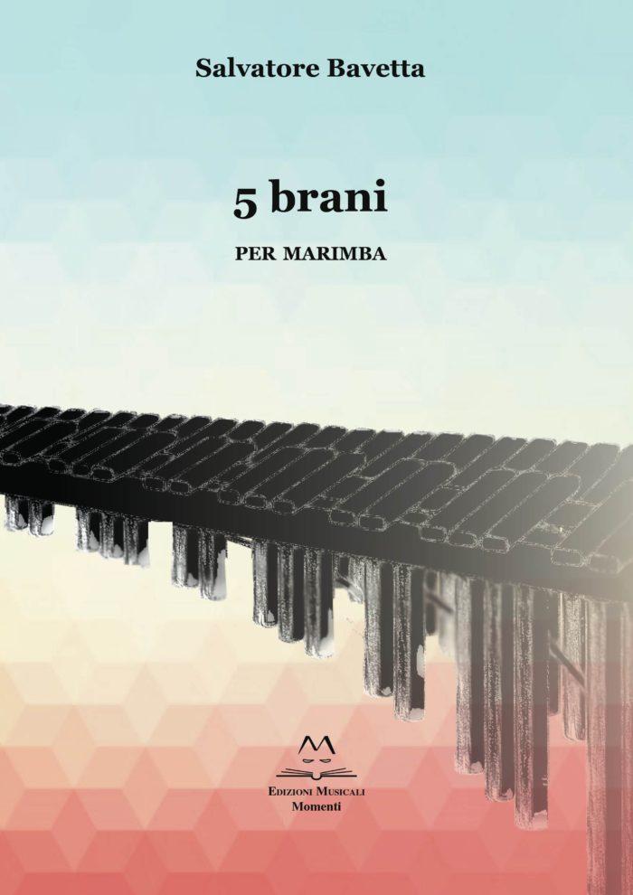 5 brani per Marimba di Salvatore Bavetta