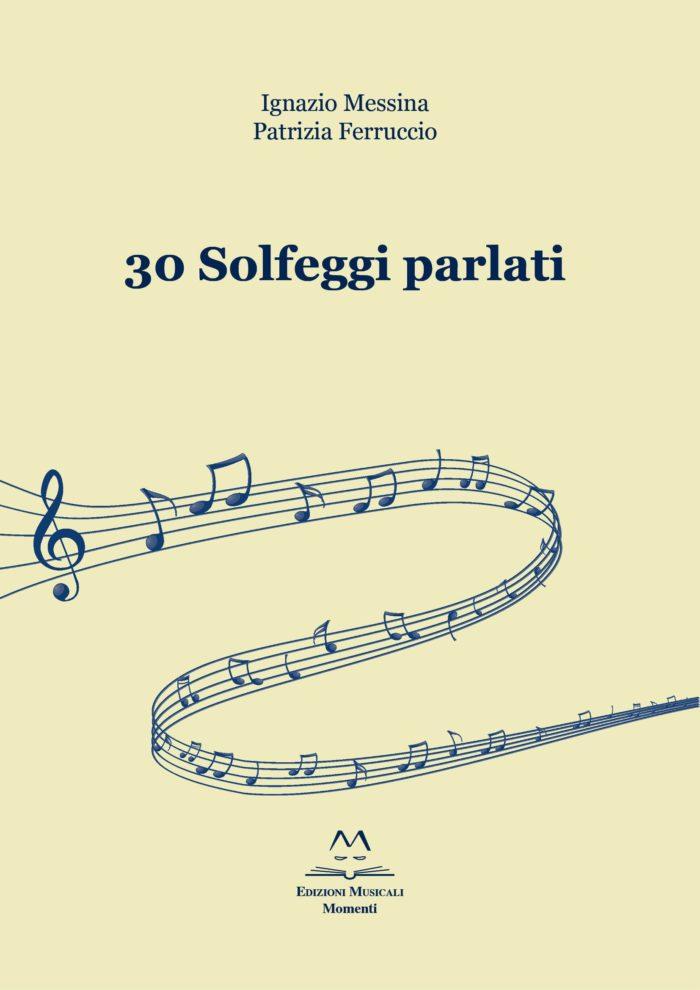 30 Solfeggi parlati di I. Messina e P. Ferruccio