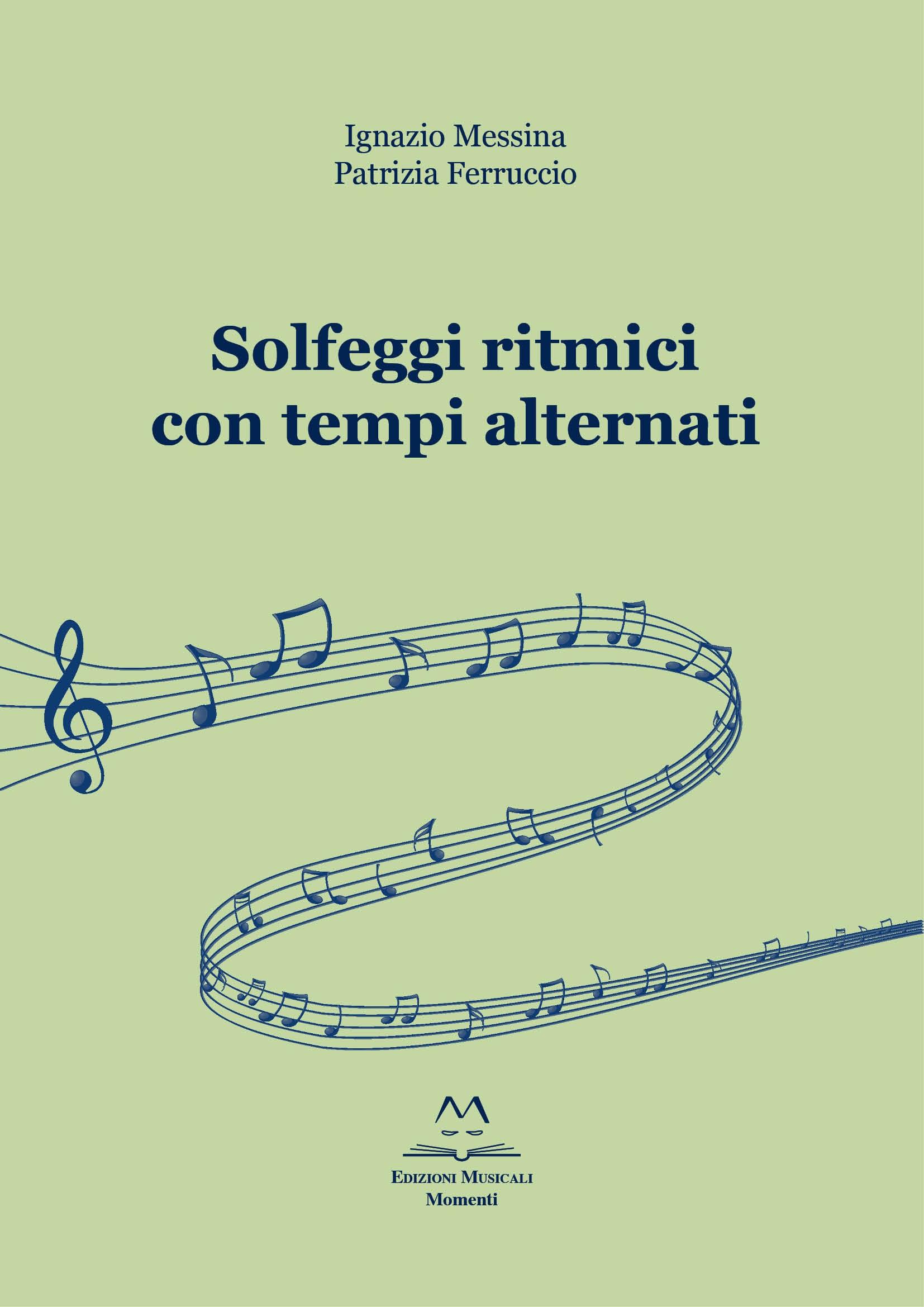 Solfeggi ritmici con tempi alternati di I. Messina e P. Ferruccio